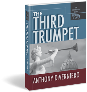 The Third Trumpet: A Political Thriller